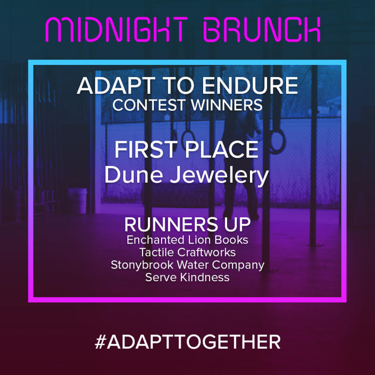 Dune Jewelry is the winner of our 'Adapt to Endure' contest! Runners Up: Enchanted Lion Books, Tactile Craftworks, Stonybrook Water Company, and Serve Kindness